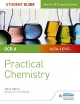 Omslag - OCR A-level Chemistry Student Guide: Practical Chemistry