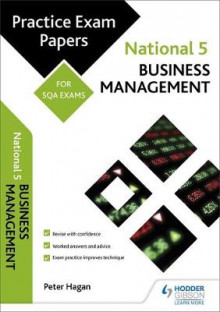National 5 Business Management: Practice Papers for SQA Exams av Alistair Wylie og Peter Hagan (Heftet)