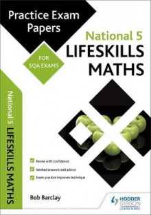 National 5 Lifeskills Maths: Practice Papers for SQA Exams av Bob Barclay (Heftet)