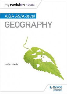 My Revision Notes: AQA AS/A-Level Geography av Helen Harris (Heftet)