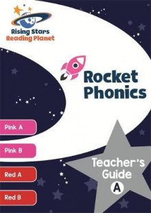 Reading Planet Rocket Phonics Teacher's Guide A (Pink A - Red B): Teacher's guide A av Gill Budgell (Heftet)