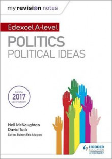 My Revision Notes: Edexcel A-level Politics: Political Ideas av Neil McNaughton og David Tuck (Heftet)