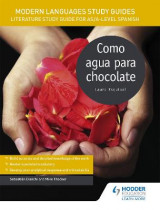 Omslag - Modern Languages Study Guides: Como Agua Para Chocolate: AS/A-Level Spanish