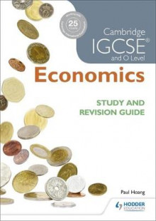 Cambridge IGCSE and O Level Economics Study and Revision Guide av Paul Hoang og Margaret Ducie (Heftet)