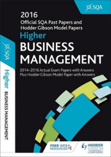 Higher Business Management 2016-17 SQA Past Papers with Answers av SQA (Heftet)