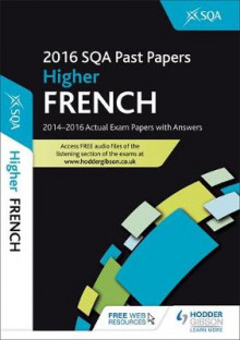 Higher French 2016-17 SQA Past Papers with Answers av SQA (Heftet)