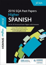 Omslag - Higher Spanish 2016-17 SQA Past Papers with Answers