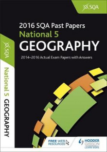 National 5 Geography 2016-17 SQA Past Papers with Answers av SQA (Heftet)