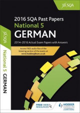 Omslag - National 5 German 2016-17 SQA Past Papers with Answers: National 5