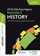 Omslag - National 5 History 2016-17 SQA Past Papers with Answers