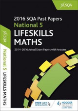 Omslag - National 5 Lifeskills Maths 2016-17 SQA Past Papers with Answers