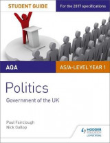 Omslag - AQA AS/A-level Politics Student Guide 1: Government of the UK