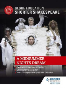 Globe Education Shorter Shakespeare: A Midsummer Night's Dream av Globe Education (Heftet)
