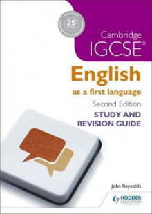 Cambridge IGCSE English First Language Study and Revision Guide: Cambridge IGCSE av John Reynolds (Heftet)