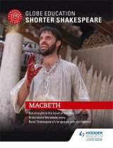 Omslag - Globe Education Shorter Shakespeare: Macbeth