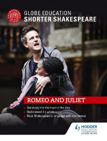 Globe Education Shorter Shakespeare: Romeo and Juliet av Globe Education (Heftet)