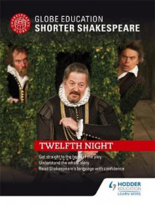 Globe Education Shorter Shakespeare: Twelfth Night av Globe Education (Heftet)
