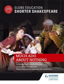 Globe Education Shorter Shakespeare: Much Ado About Nothing av Globe Education (Heftet)