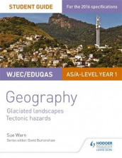 WJEC/Eduqas AS/A-level Geography Student Guide 3: Glaciated Landscapes; Tectonic Hazards av Sue Warn (Heftet)