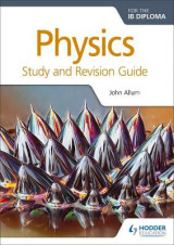 Omslag - Physics for the IB Diploma Study and Revision Guide