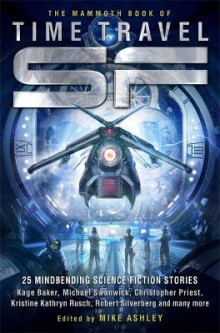 The Mammoth Book of Time Travel SF av Mike Ashley (Heftet)
