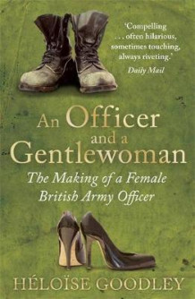 An Officer and a Gentlewoman av Heloise Goodley (Heftet)