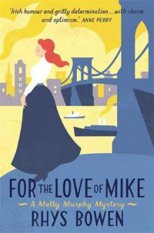 For the Love of Mike av Rhys Bowen (Heftet)