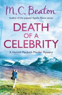 Death of a Celebrity av M. C. Beaton (Heftet)