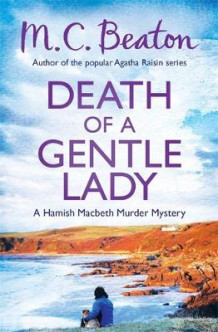 Death of a gentle lady av M. C. Beaton (Heftet)