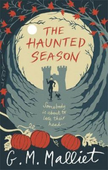 The Haunted Season av G. M. Malliet (Heftet)