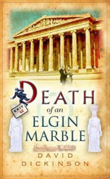Death of an Elgin Marble av David Dickinson (Heftet)