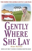 Gently Where She Lay av Alan Hunter (Heftet)
