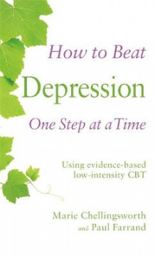How to Beat Depression One Step at a Time av Paul Farrand og Marie Chellingsworth (Heftet)