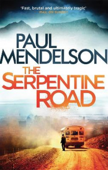 The Serpentine Road av Paul Mendelson (Heftet)