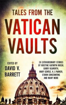 Tales from the Vatican Vaults av David V. Barrett (Heftet)