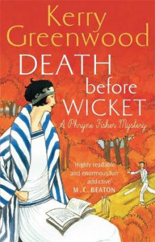Death Before Wicket av Kerry Greenwood (Heftet)