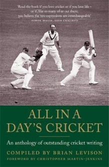 All in a Day's Cricket av Brian Levison og Christopher Martin-Jenkins (Heftet)