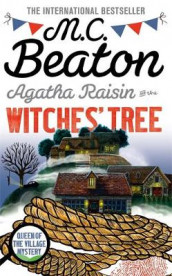 Agatha Raisin and the Witches' Tree av M. C. Beaton (Innbundet)