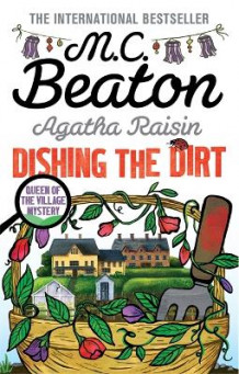 Agatha Raisin: Dishing the Dirt av M. C. Beaton (Heftet)