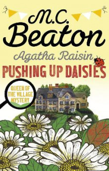Pushing Up Daisies av M. C. Beaton (Heftet)