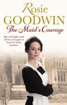 The Maid's Courage av Rosie Goodwin (Innbundet)