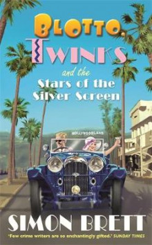 Blotto, Twinks and the Stars of the Silver Screen av Simon Brett (Innbundet)