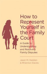 Omslag - How to Represent Yourself in the Family Court