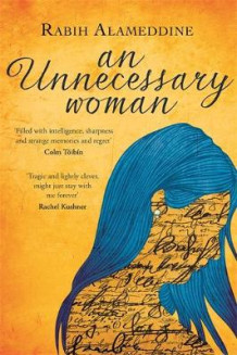 An Unnecessary Woman av Rabih Alameddine (Innbundet)