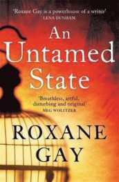 An Untamed State av Roxane Gay (Heftet)