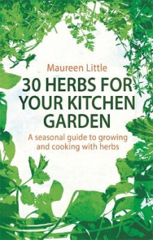 30 Herbs for Your Kitchen Garden av Maureen Little (Heftet)