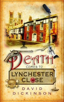 Death Comes to Lynchester Close av David Dickinson (Heftet)