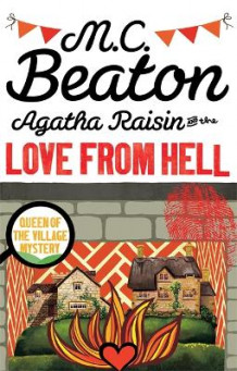 Agatha Raisin and the Love from Hell av M. C. Beaton (Heftet)