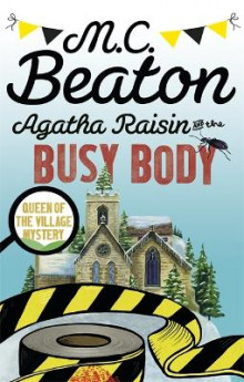 Agatha Raisin and the Busy Body av M. C. Beaton (Heftet)