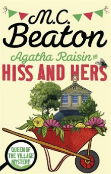 Agatha Raisin: Hiss and Hers av M. C. Beaton (Heftet)